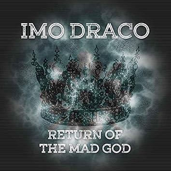 Return Of The Mad God