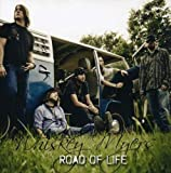 Road of Life - Myers, Whiskey