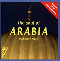 The Soul of Arabia