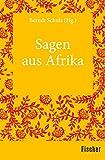 Sagen aus Afrika - Berndt Schulz