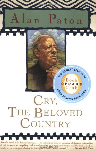 Download Cry, the Beloved Country (Oprah's Classics Book Club Selections) 0743262174