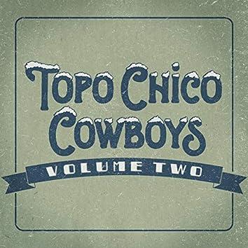 Topo Chico Cowboys, Vol. 2