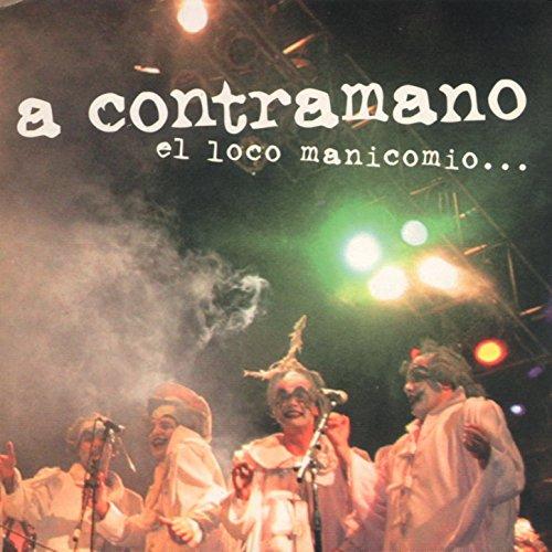 El Loco Manicomio de los Siglos Que Vendrán (Saludo 2003) (En Vivo)