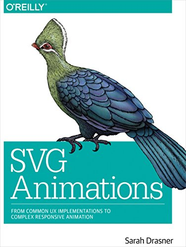 Drasner, S: SVG Animations: From Common UX Implementations to Complex Responsive Animation