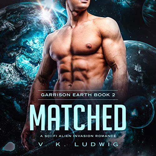 Matched: A Sci-Fi Alien Invasion Romance Titelbild