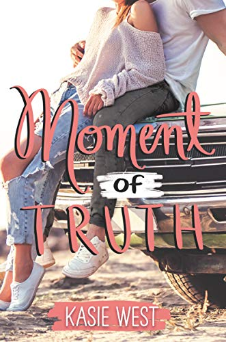 Moment of Truth (English Edition)
