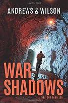 War Shadows (Tier One Thrillers)