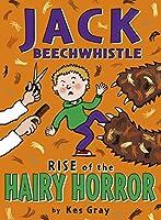 Jack Beechwistle: Rise of The Hairy Horror (Jack Beechwhistle 2)