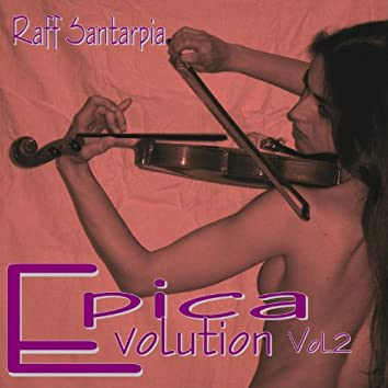 Epica Evolution, Vol. 2