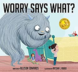 Worry Says What? children's book about anxiety