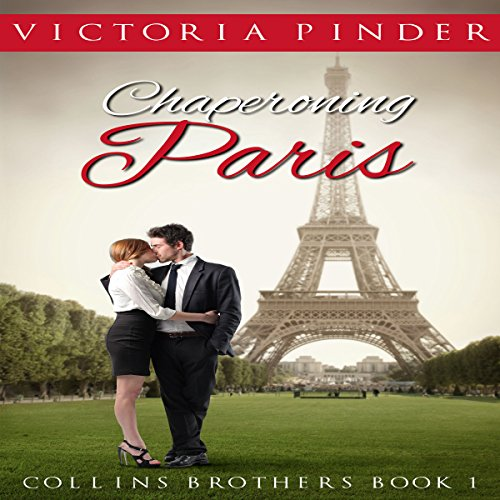 Chaperoning Paris audiobook cover art