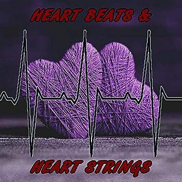 Heart Beats & Heart Strings