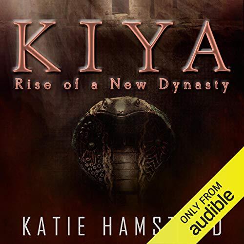 KIYA: Rise of a New Dynasty Audiobook By Katie Hamstead cover art