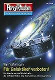Perry Rhodan 3058: Für Galaktiker verboten!: Perry Rhodan-Zyklus 'Mythos' (Perry Rhodan-Erstauflage)