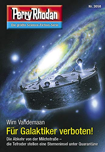 Perry Rhodan 3058: Für Galaktiker verboten!: Perry Rhodan-Zyklus