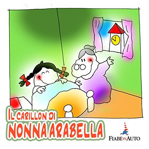 Il carillon di Nonna Arabella Titelbild