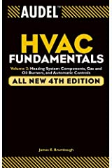 Audel HVAC Fundamentals, Volume 2: Heating System Components, Gas and Oil Burners, and Automatic Controls Kindle Edition
