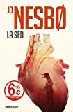 La sed (Harry Hole 11) (Spanish Edition)
