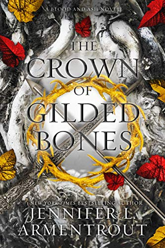 The Crown of Gilded Bones (Blood And Ash Series Book 3) (English Edition) von [Jennifer L. Armentrout]