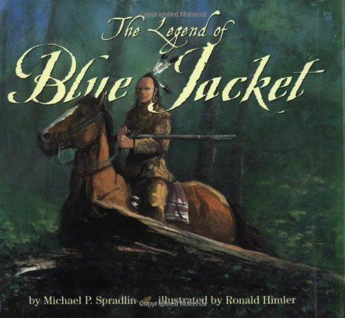 The Legend of Blue Jacket by Michael P. Spradlin (2002-10-22)