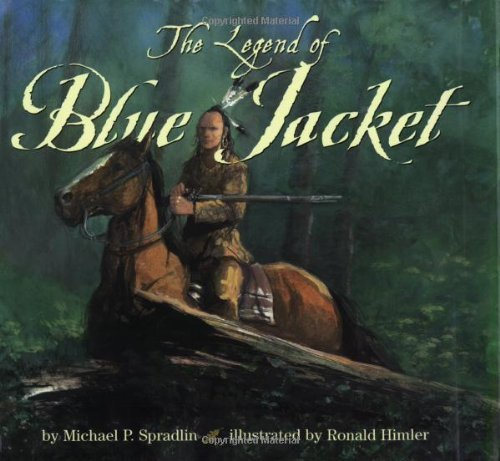 The Legend of Blue Jacket by Michael P. Spradlin (2002-10-22)