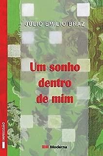 Um Sonho Dentro De Mim (Em Portuguese do Brasil)