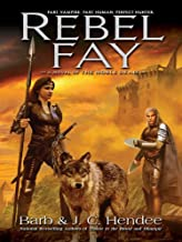 Rebel Fay (Noble Dead Book 5)