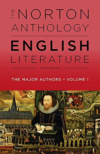 The Norton Anthology of English Literature, The Major Authors (Tenth Edition) (Vol. 1)