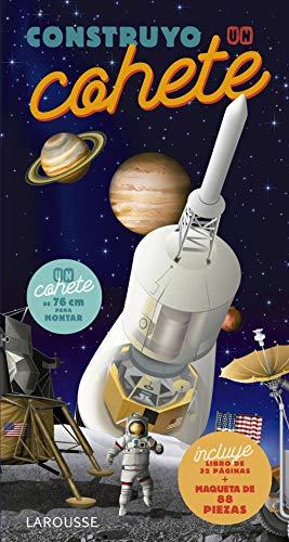 Construyo un cohete (LAROUSSE - Infantil / Juvenil - Castellano - A partir de 5/6 años - Libros para construir)