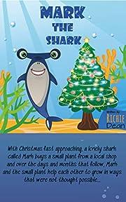 Mark The Shark: A Children's Christmas Book