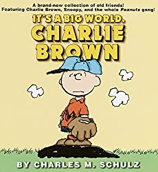 Image: It's a Big World, Charlie Brown (Peanuts (Ballantine)) 1st Edition, by Charles M. Schulz (Author). Publisher: Ballantine Books; 1 edition (August 28, 2001)