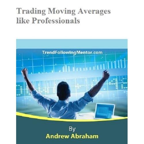 Amazon.com: Moving Averages- Trade like a Professional ...