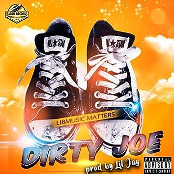 Dirty Joe