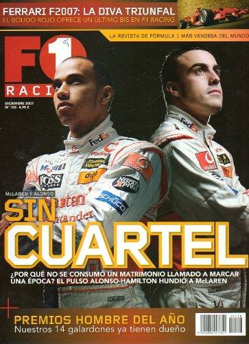 F1 RACING. Nº 106. McLaren y Alonso: sin cuartel. Premios Hombre del...