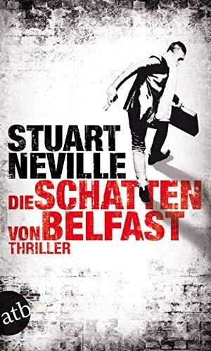 Die Schatten von Belfast: Thriller (Jack-Lennon-Reihe, Band 1)