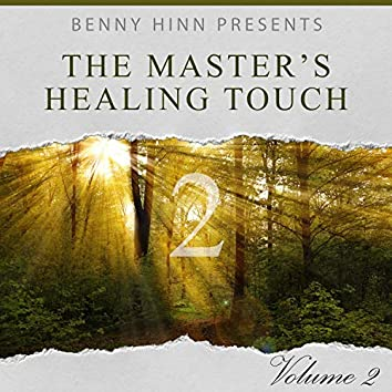 The Master's Healing Touch, Vol. 2