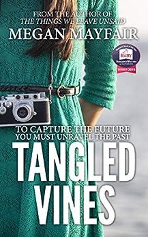Tangled Vines (Tangled Vines Saga Book 1) by [Megan Mayfair]