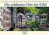 Die schoensten Orte der Eifel - Monschau (Tischkalender 2022 DIN A5 quer): Monschau zaehlt zu den schoensten Staedtchen der Nordeifel (Monatskalender, 14 Seiten )