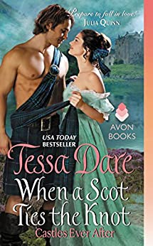 When a Scot Ties the Knot: Castles Ever After by [Tessa Dare]