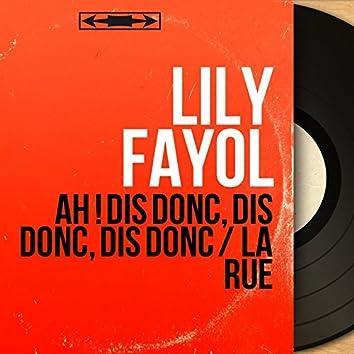 Ah ! Dis donc, dis donc, dis donc / La rue (feat. Jean Faustin et son orchestre) [Mono Version]