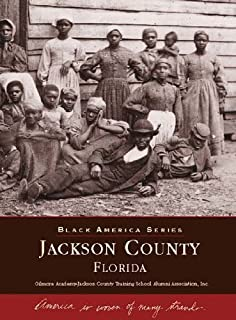 Jackson County (Images of America: Florida)