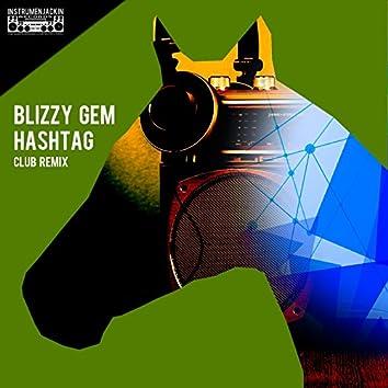 Hashtag (Club Remix)