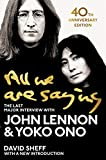 All We Are Saying: The Last Major Interview with John Lennon and Yoko Ono (English Edition)