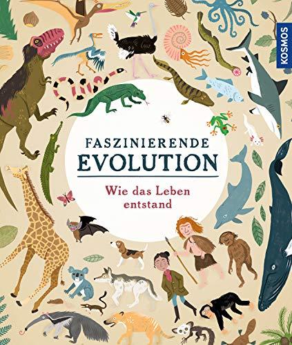 Faszinierende Evolution: Wie das Leben entstand