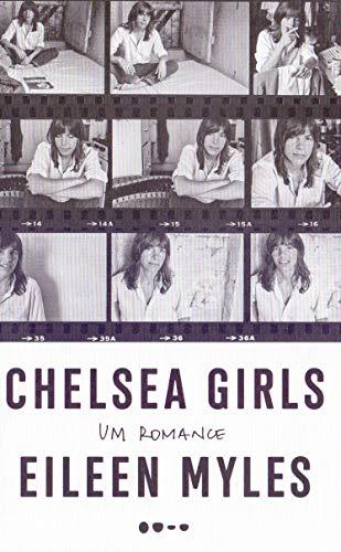 Chelsea Girls: Um romance
