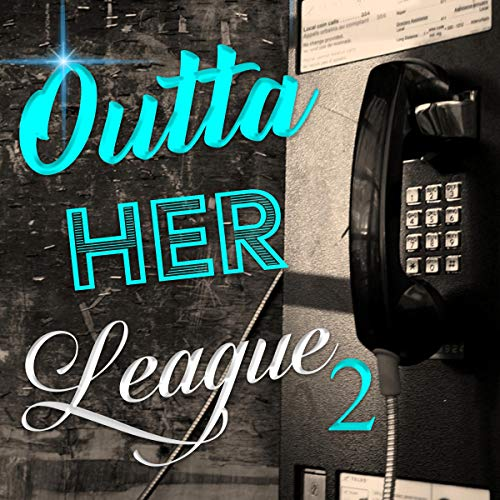 Outta Her League 2 cover art