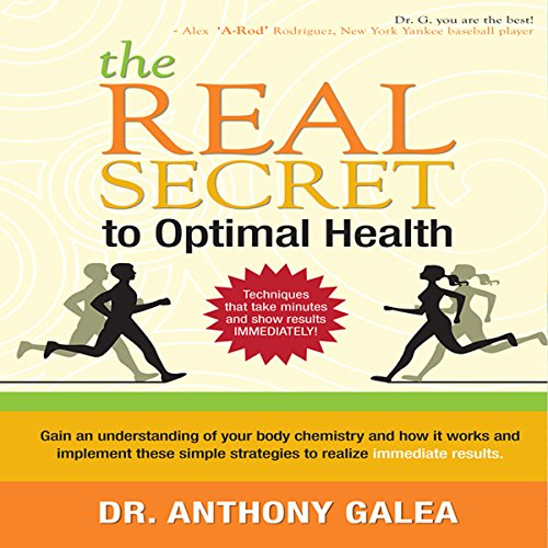 The Real Secret to Optimal Health audiobook cover art