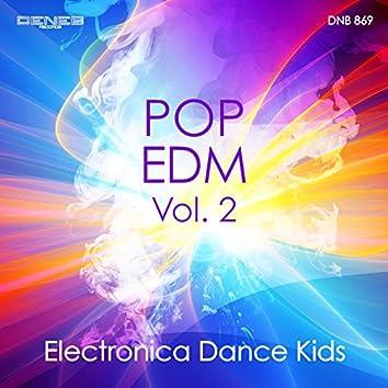 Pop EDM, Vol. 2 (Electronica Dance Kids)