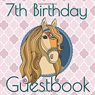 7th Birthday Guestbook: Horse Birthday Party Themed Celebration Guest Book