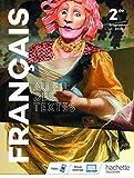 Au fil des textes Français 2de - Livre élève - Éd. 2019